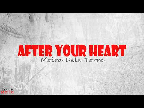 After Your Heart - Moira Dela Torre