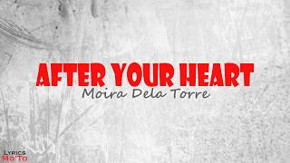 Watch Moira Dela Torre After Your Heart video