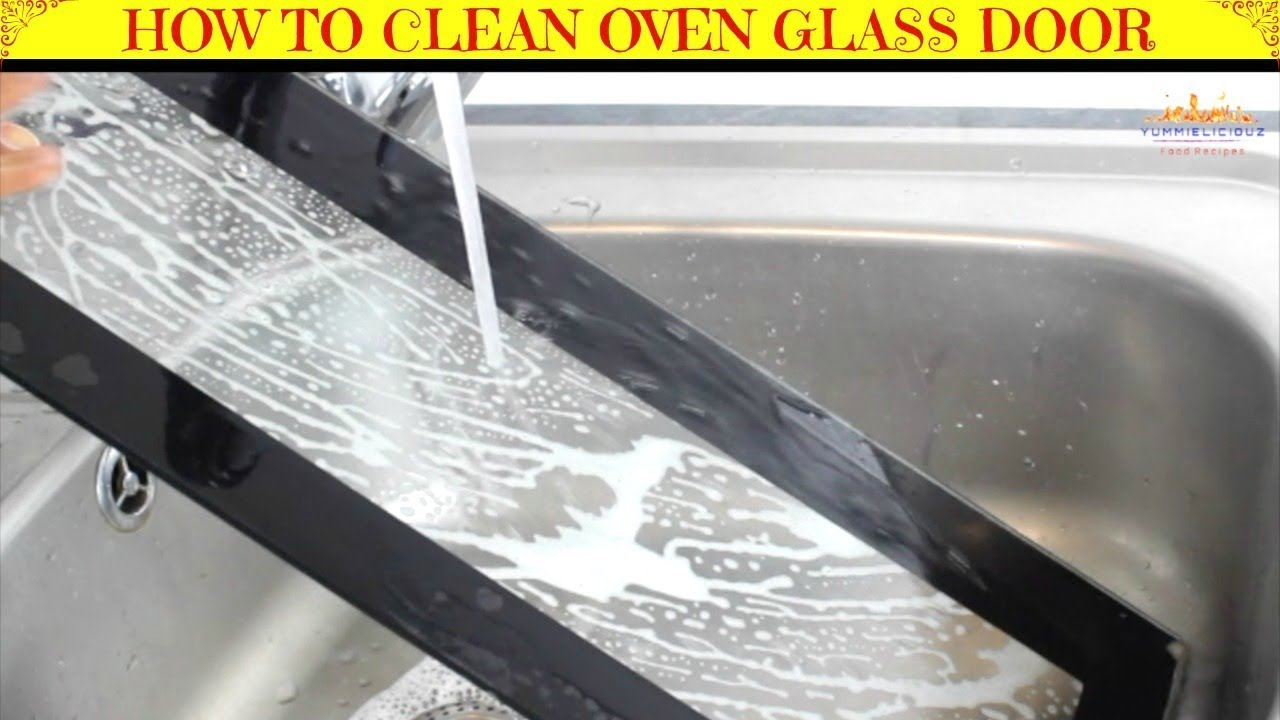 How To Remove Clean Oven Glass Door Inside Doors