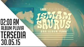 Baixar Ismam Saurus - 02 00 AM