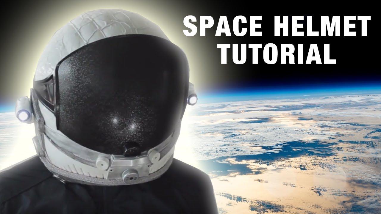 space helmet diy tutorial youtube