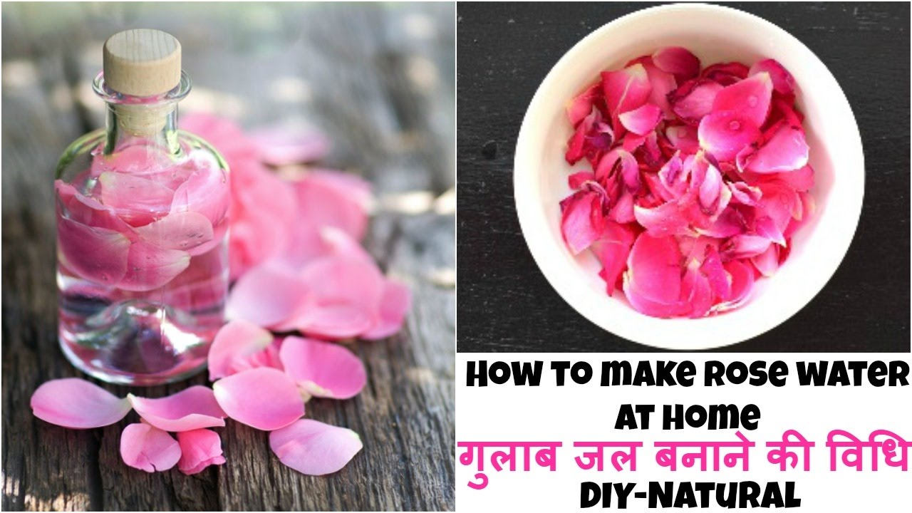 how to make rose water at home naturally
