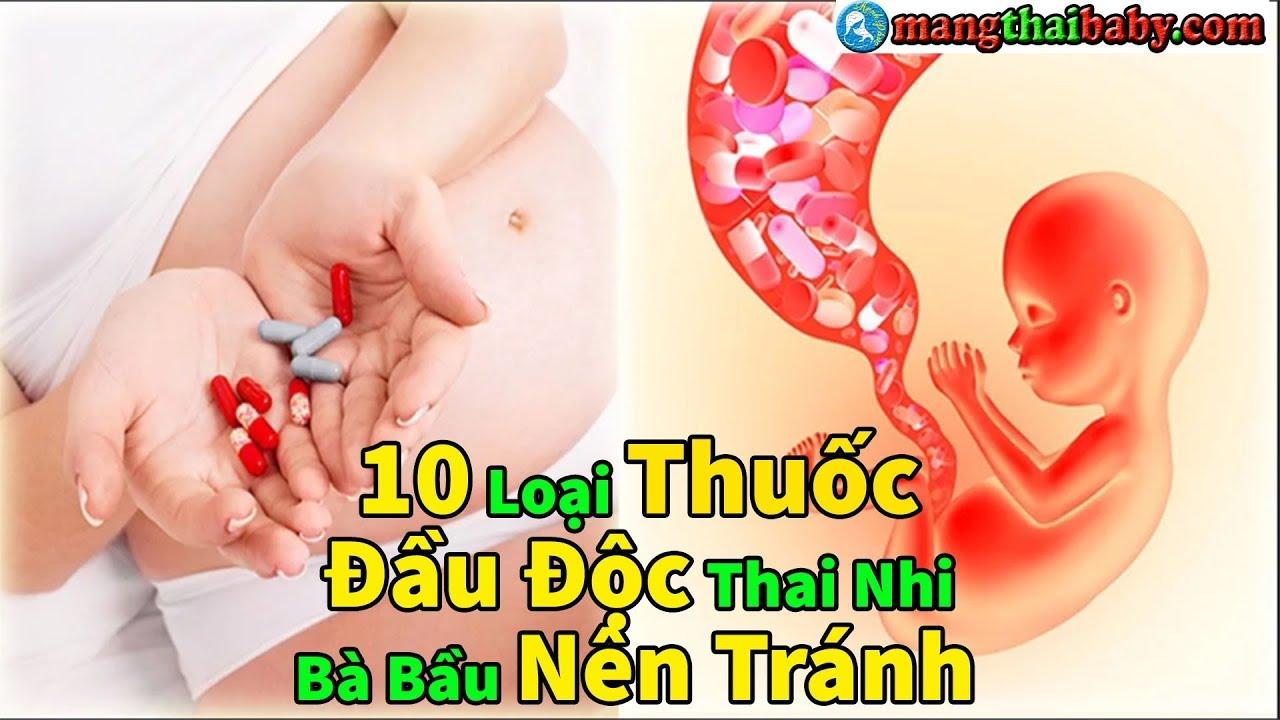 ✅ 10 Loại Thuốc Gây Nguy Hiểm  Cho Thai Nhi | Bà Bầu Nên Tránh Những Loại Thuốc Không Tốt Nào ?