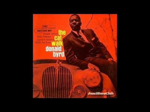 Donald Byrd - The Cat Walk