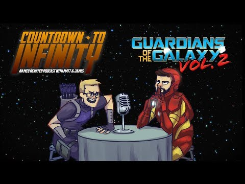 Countdown to Infinity Ep15 - Guardian of the Galaxy 2