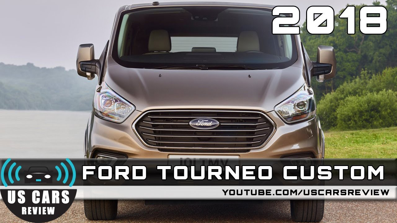 2018 ford tourneo custom review youtube. Black Bedroom Furniture Sets. Home Design Ideas