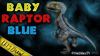 (LET'S DRAW) BABY RAPTOR BLUE From Jurassic World 2 (Fallen Kingdom)