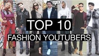Top 10 Fashion - The Top 10 Fashion Youtubers!  (2017)