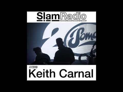 Keith Carnal - SlamRadio 209