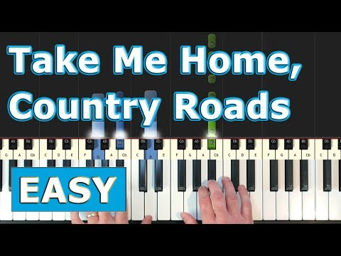Take Me Home,  Country Roads - EASY Piano Tutorial - Sheet Music (Synthesia)