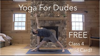FREE! Yoga for Dudes: Class4
