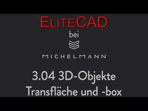 EliteCad: 03-04 3D-Objekte: Transfläche und Transbox
