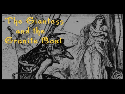 The Giantess and the Granite Boat   Around the Hearth: Traditional Nordic Fairy Tales