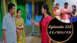 Kalyana Veedu | Tamil Serial | Episode 326 | 11/05/19 |Sun Tv |Thiru Tv