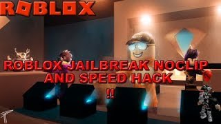 (PATCHED!!!)How to NOCLIP FLY AND SPEED HACK IN JAILBREAK (DE BEST) (SPEED HACK NEW CODES!!!!)