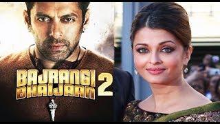 बजरंगी भाईजान 2 - Bajrangi Bhaijaan 2 - Salman Khan Upcoming Bollywood Film
