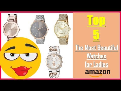 ✔✔ Top 5 WATCHES For You BEAUTIFUL WOMAN The Most Beautiful Watches In Amazon 😍