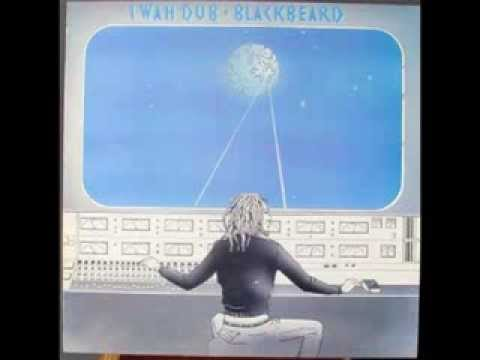 Blackbeard  I Wah Dub (full album)