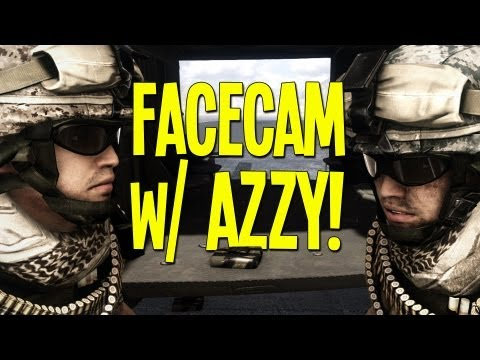 FACECAM w/ AZZY! - Battlefield 3 Funny Moments - Bonnet Twerking, Driving Fails, The Squashee