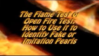 The Flame Test on Pearls - Burning Pearls