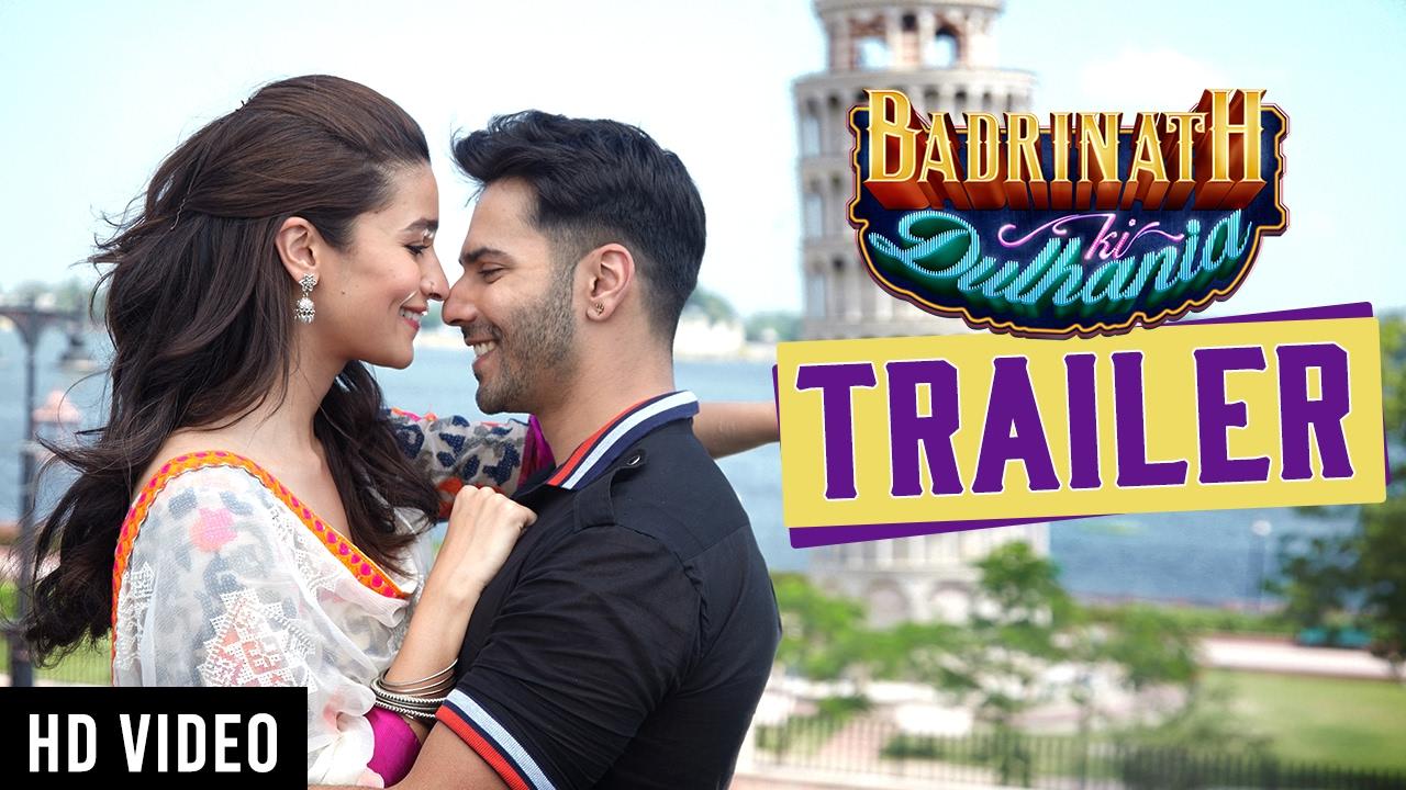 Badrinath Ki Dulhania - Official Trailer