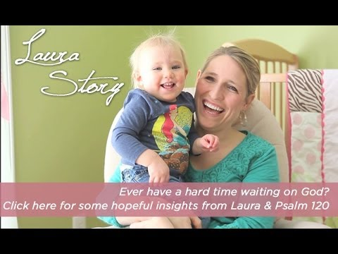 Laura Stories Chapter One - Nap time, baby monitors & waiting on God