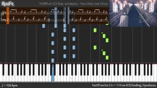 Yuri!!! On Ice Ending You Only Live Once Synthesia