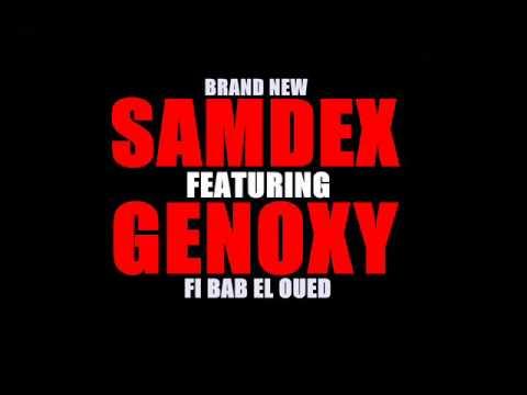 SAM DEX FEAT GENONY FI BAB EL OUED