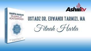 [LIVE] Ustadz Dr. Erwandi Tarmizi, MA -  Fitnah Harta
