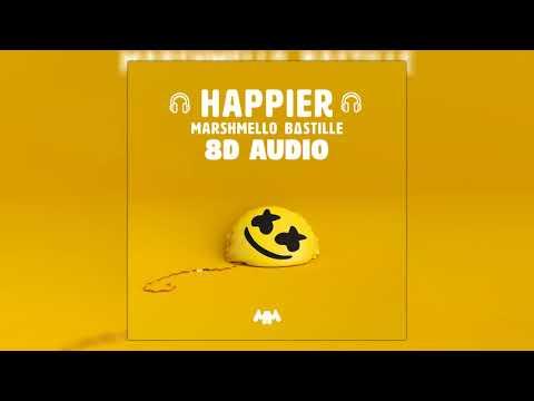 Marshmello Ft. Bastille - Happier   8D Audio 🎧    Dawn Of Music   