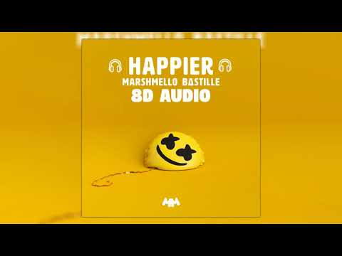 Marshmello ft. Bastille - Happier | 8D Audio 🎧 || Dawn of Music ||