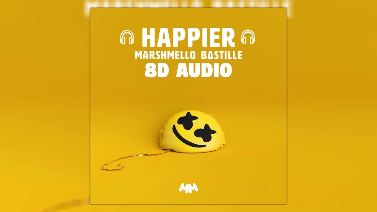 Marshmello ft. Bastille - Happier | 8D Audio 🎧 || Dawn of Music || image