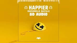 Marshmello ft. Bastille - Happier | 8D Audio 🎧 || Dawn of Music ||