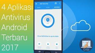 Video 4 Aplikasi Antivirus Android Terbaru 2017 download MP3, 3GP, MP4, WEBM, AVI, FLV Mei 2018
