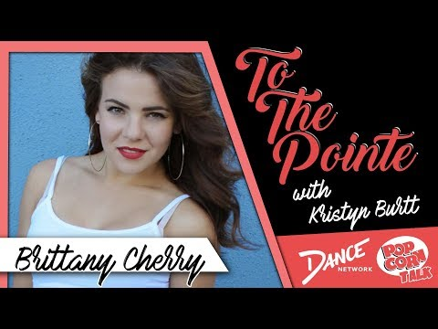Brittany Cherry Discusses Her Career - To The Pointe with Kristyn Burtt