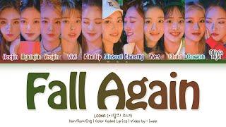 LOONA (이달의 소녀) – Fall Again (기억해) (Han|Rom|Eng) Color Coded Lyrics/한국어 가사