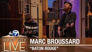 "Marc Broussard | ""Baton Rouge"""