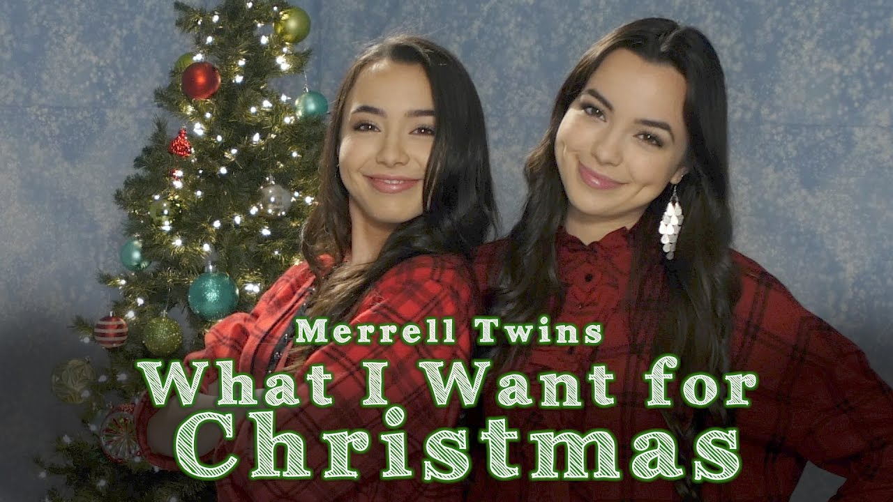 What I Want For Christmas Merrell Twins Music Video