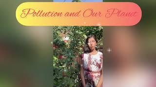 Speech On The Topic Pollution \u0026 Our Planet / Речь по теме Загрязнение и Наша Планета