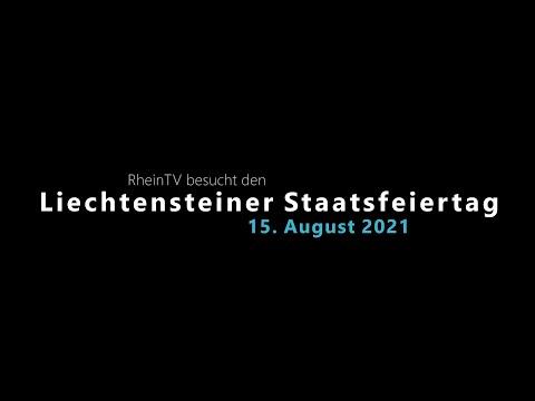 Download RheinTV: Impressionen zum Liechtensteiner Staatsfeiertag 2021
