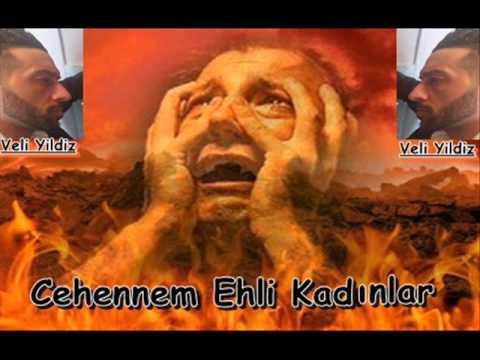 Cehennem ehli Kadinlar - (islam) - Veli Yildiz