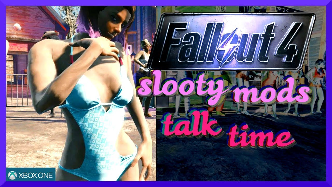 Fallout 4 Xbox One Slooty Mods 2018