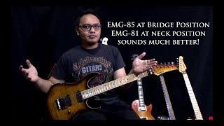 EMG-85 at bridge sounds much better than EMG-81