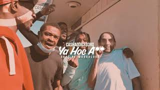 Cashaddict33rd - Ya Hoe A** (Official Music Video)
