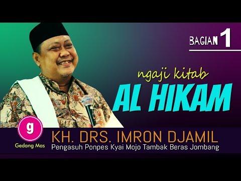 Al Hikam #1 _ CUKUP ALLAH SAJA YANG MENGATUR KITA!!!  Drs. KH. IMRON DJAMIL