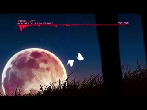 Benedict Tan Music - Rise up (Epic Emotional Uplifting)
