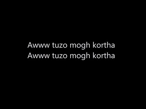 AWW TUZO MOGH KORTA FULL SONG WITH LYRICS.