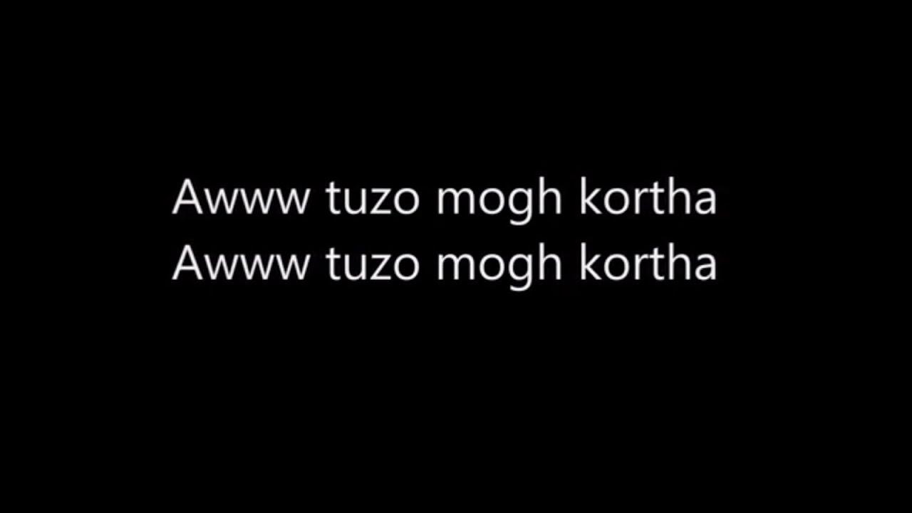 Aww tuzo mogh korta full song with lyrics. Youtube.