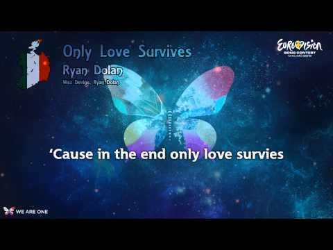 """Ryan Dolan - """"Only Love Survives"""" (Ireland)"""