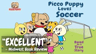 Picco Puppy Loves Soccer (Book 2) | Moral Stories for Kids | American English Accent